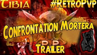 Tibia RetroPvp Confrontation Mortera 2014 |Trailer|