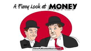 A Funny Look At Money