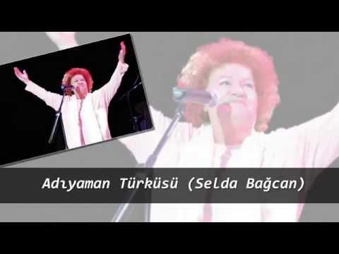 Adıyaman Türküsü (Selda Bağcan)