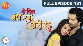 Do Dil Bandhe Ek Dori Se - Episode 131 - February 10, 2014 - Full Episode