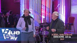 Humor me muzike  -  Gac Kodrina - Qazim Çela  (Sofra Shkodrane 2018)