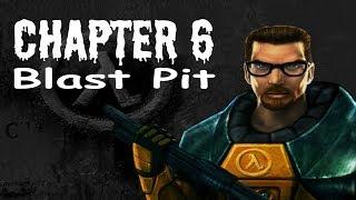Half-Life (100%) Walkthrough (Chapter 6: Blast Pit)