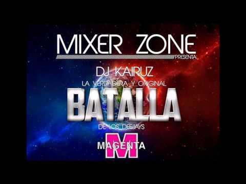 LA BATALLA DE LOS DJ MIXER ZONE DJ KAIRUZ ADELANTO 2013  2014