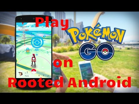 how to play pokemon go with a rooted phone