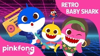Baby Shark's Retro Party | Baby Shark Retro Version | Pinkfong Songs for Children