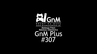 GnM Plus #307 - FORTNITE; ASSASSIN'S CREED W JAPONII; FIFA 19