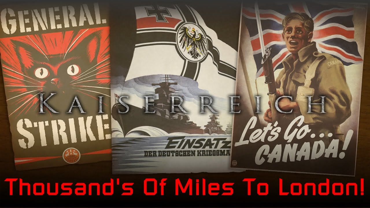 Thousands Of Miles To London Kaiserreich Canada