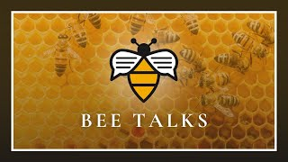 Bee Talks - April 2021