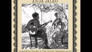 Josephine Foster and the Victor Herrero - Los Cuatro Muleros