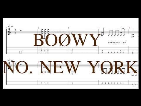 BOØWY - NO. NEW YORK [Guitar & Bass Tab]