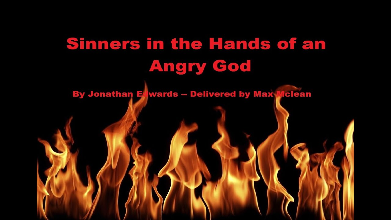 Edwards sermon sinners in the hands of an angry god essay