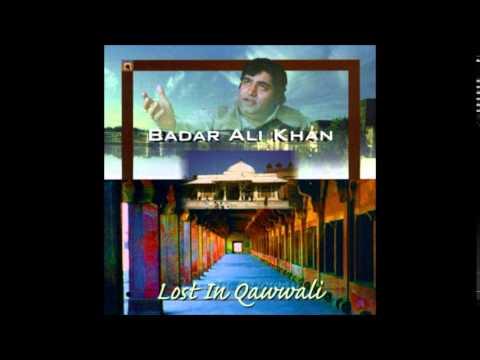 Badar Ali Khan  - My Heart