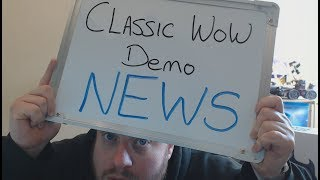 Classic WoW: Demo Details Released as Blizz Limit Time on Limited Time Demo!!
