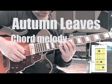 Autumn Leaves | Chord Melody Lesson For Jazz Guitar