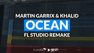Video Martin Garrix feat. Khalid - Ocean (Instrumental/FL Studio Remake) download MP3, 3GP, MP4, WEBM, AVI, FLV Juli 2018