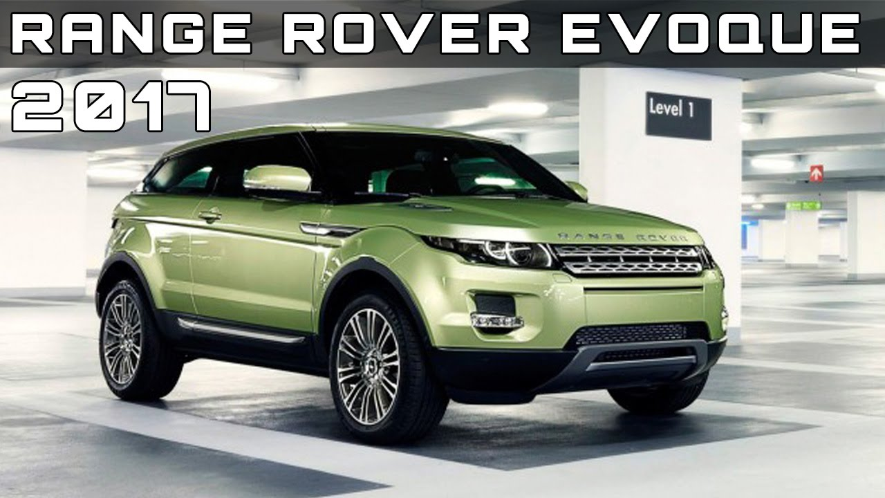 2017 Range Rover Evoque Review Rendered Price Specs Release Date