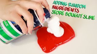 ADDING SLIME INGREDIENTS IN STORE BOUGHT SLIMES ~ Slimeatory #494