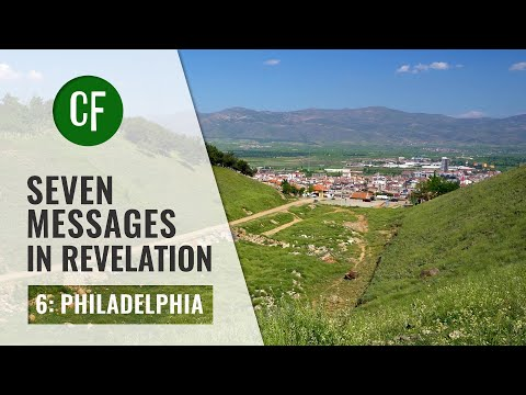 Seven Messages in Revelation 7/8: Philadelphia