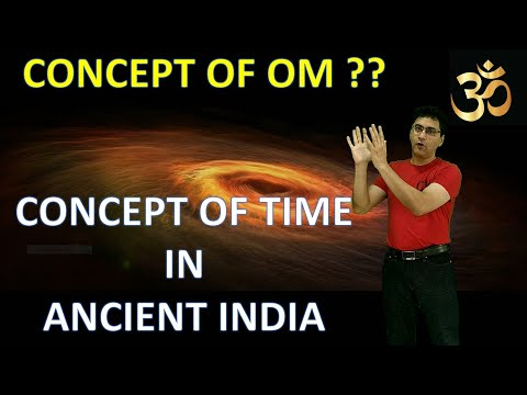 Concept of OM | Concept of Time in Ancient India