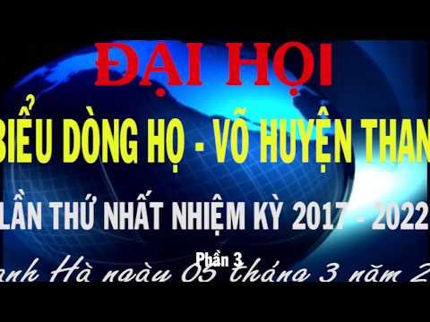 Họ Vũ- Võ Huyện Thanh Hà- Hải Dương 2017. Phần 3.