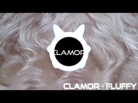 [Electro Trap] Clamor - Fluffy