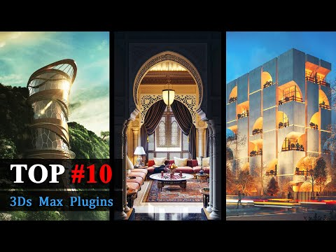 TOP 10 3Ds Max Plugins for Architecture