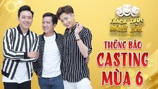 Thách thức danh hài MÙA 6|THÔNG BÁO CASTING - Đăng kí tại website: thachthucdanhhai.com
