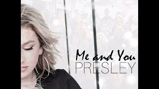 Presley Tennant - Me And You