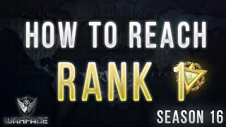 10 Tips On How To Reach RANK 1 | Warface