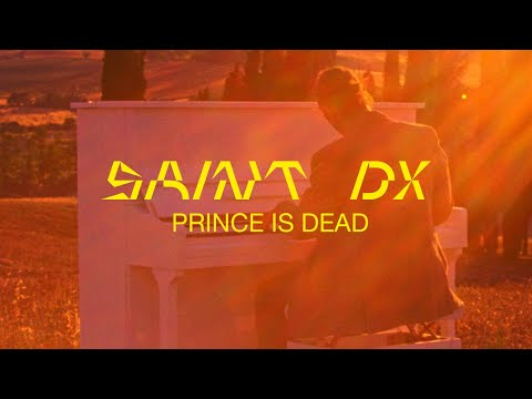 Saint DX - Prince is Dead (Official Video)