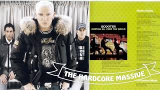 Scooter  - The Hardcore Massive (Audio HD)