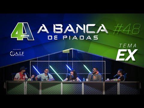 BANCA DE PIADAS - EX - #48 Participação Criss Paiva