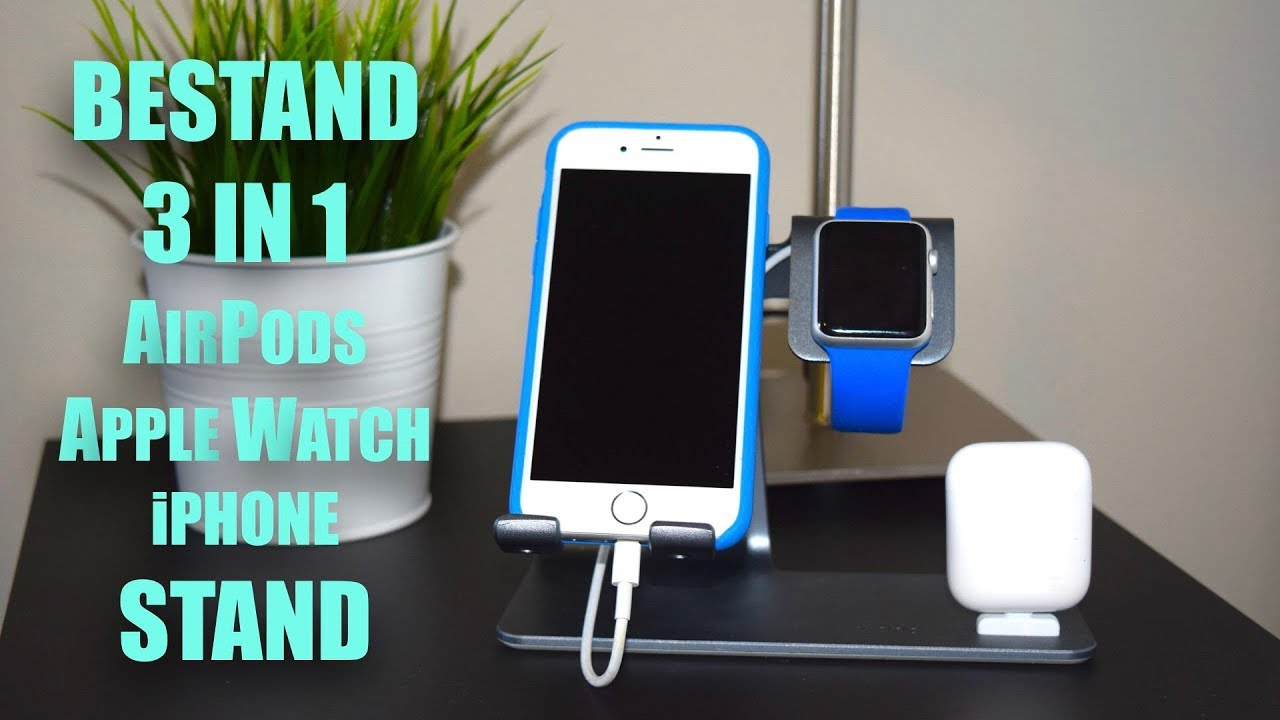 3da90fde5cf Bestand 3 in 1 AirPods/Apple Watch/iPhone Stand - YouTube