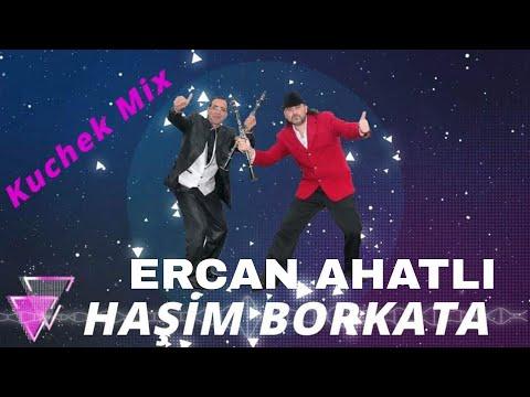 Haşim BORKATA & Ercan AHATLI Kuchek Mix 2020
