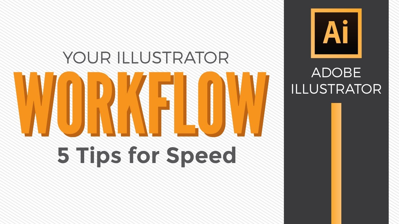 adobe illustrator workflow 5 tips for speed graphic design how