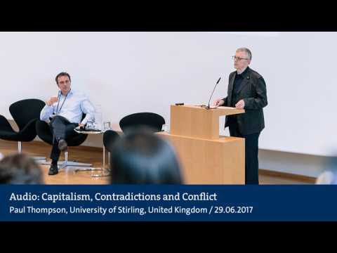 Audio: Paul Thompson: Capitalism, Contradictions and Conflict