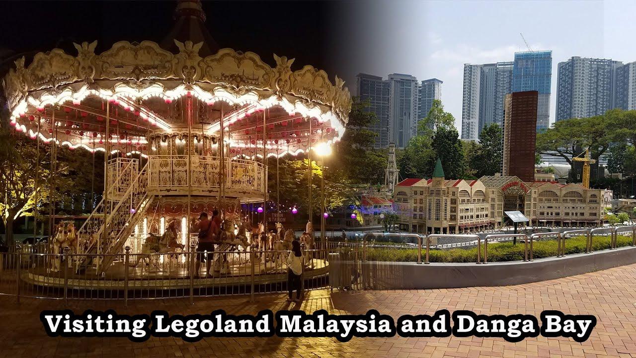 Checking Out Legoland Malaysia & An Evening At Danga Bay ...