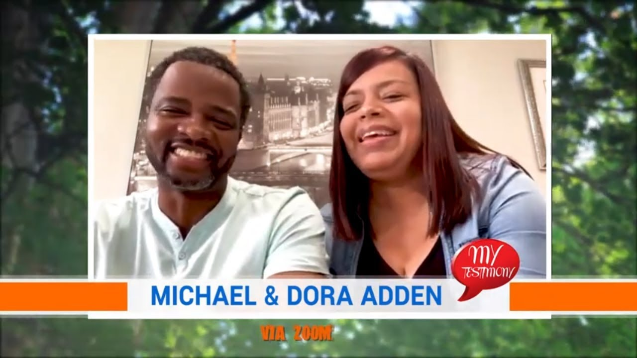 My Testimony Episode 10: Michael & Dora Adden