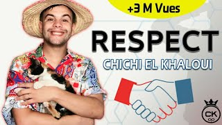 Chichi El Khaloui - Respect -(كـلـمـات قاتلـة ) Lyrics / شـيـشـي الـخـلـوي
