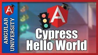 💥 Angular E2E (End To End) Testing - Hello World with Cypress