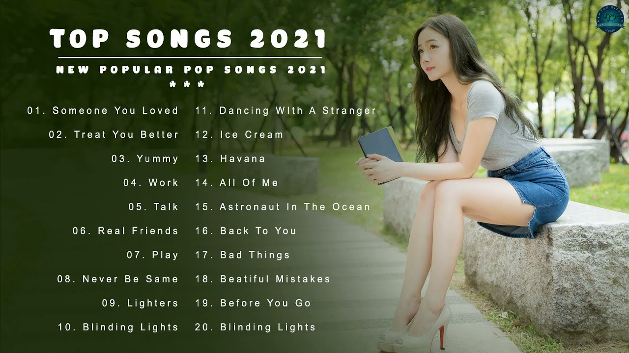 Music Hits 2021- Top 40 Popular Songs Collection - Best English Music Playlist 2021