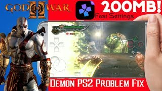 God Of War 2||Demon PS2 Problem Fix||Fast Settings||Gameplay||Highly Compressed 200 MB!!