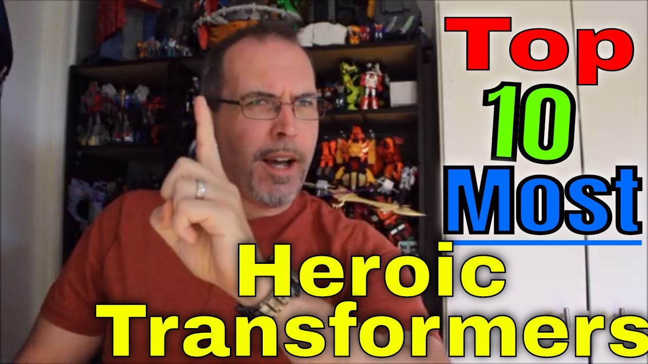 GotBot COunts Down: Top 10 Most Heroic Transformers