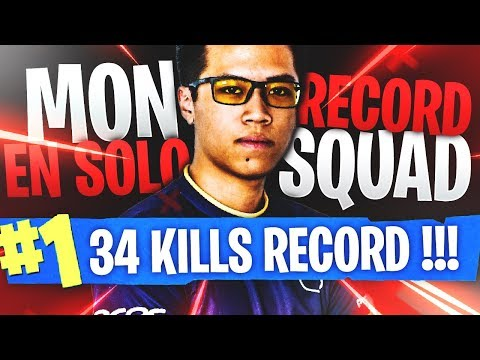 34 KILLS SOLO VS SQUAD RECORD PERSONNEL! KINSTAAR FORTNITE BATTLE ROYALE FR