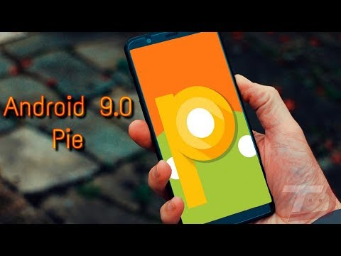 Android 9.0 Pie Leaked? Expected Features!!!