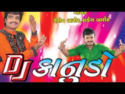 New Gujarati Dj Song 2016 | New DJ Song | Shailesh Barot Rakesh Barot