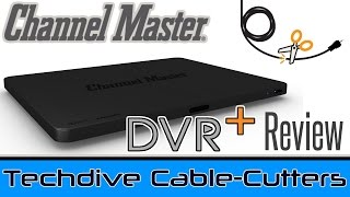 Channel Master DVR Review