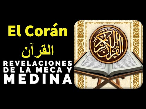 El Corán Las revelaciones de la Meca y las revelaciones de Medina القرآن الكريم