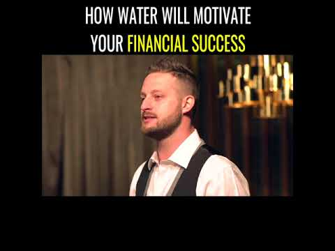 How Water Will Motivate Your Financial Success
