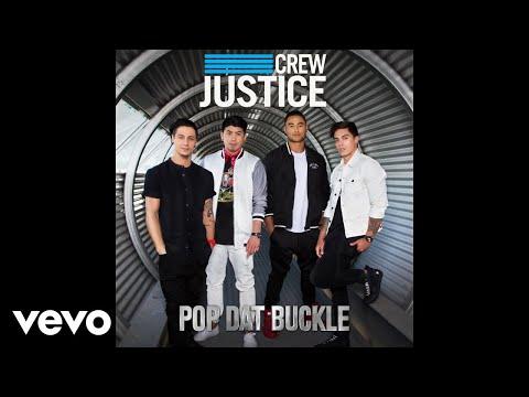 Justice Crew - Pop Dat Buckle (Official Audio)